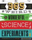 365 Weird & Wonderful Science Experiments