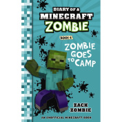 Minecraft Zombie #6 Zombie Goes to Camp by Zack Zombie