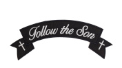 FOLLOW THE SON Black w/ White with White Crosses Top Rocker Sew On Patch for Jackets or Bags