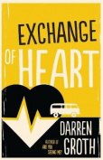Exchange of Heart