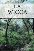 La Wicca [FRE]