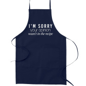 I'm Sorry Your Opinion Wasn't in the Recipe Funny Parody Cooking Baking Kitchen Apron - Navy Blue