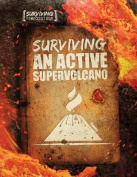 Surviving an Active Supervolcano