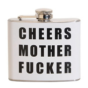 Cheers Mother Fucker 150ml Stainless Steel Flask