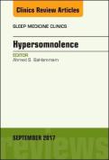 Hypersomnolence, An Issue of Sleep Medicine Clinics (The Clinics