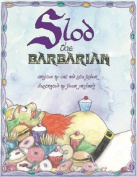 Slod the Barbarian
