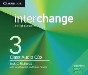 Interchange Level 3 Class Audio CDs  [Audio]