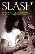 Slash: Excess: The Biography