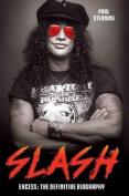 Slash: Excess