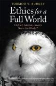 Ethics for a Full World