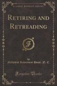 Retiring and Retreading