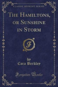 The Hamiltons, or Sunshine in Storm