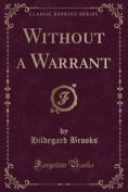 Without a Warrant