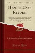 Health Care Reform, Vol. 11