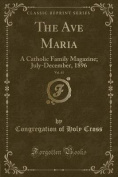 The Ave Maria, Vol. 43