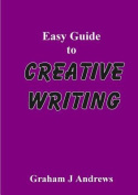 Easy Guide to Creative Writing