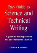 Easy Guide to Science and Technical Writing