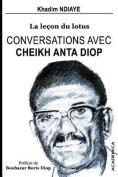 Conversations Avec Cheikh Anta Diop [FRE]
