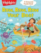 Row, Row, Row Your Boat (Highlights