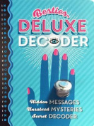 Besties Deluxe Decoder