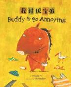 Buddy Is So Annoying [MUL]