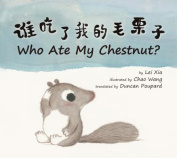 Who Ate My Chestnut? [MUL]