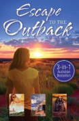 LOST IN KAKADU/GETTING WILD/HER KNIGHT IN THE OUTBACK