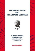The Rise of China and the Chinese Overseas