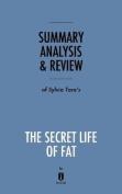 Summary, Analysis & Review of Sylvia Tara's the Secret Life of Fat by Instaread