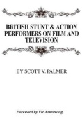 British Stunt & Action Performers on Film & Television