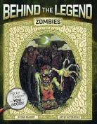 Zombies (Behind the Legend)