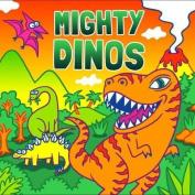 Mighty Dinos (Fluorescent Pop!) [Board book]