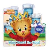King Daniel the Kind (Daniel Tiger's Neighborhood) [Board book]