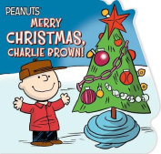 Merry Christmas, Charlie Brown! (Peanuts) [Board book]