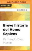 Breve Historia del Homo Sapiens [Spanish] [Audio]