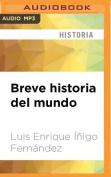 Breve Historia del Mundo [Spanish] [Audio]