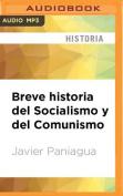 Breve Historia del Socialismo y del Comunismo [Spanish] [Audio]
