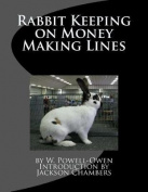 Rabbit Keeping on Money Making Lines