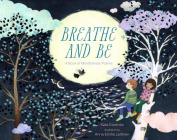 Breathe and be
