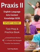 Praxis II English Language Arts Content Knowledge 5038 Study Guide