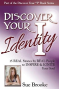 Discover Your Identity: [Special Edition]