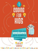 Coding for Kids: Videogames