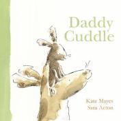 Daddy Cuddle [Board book]