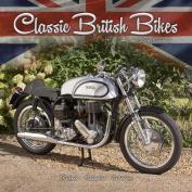 Classic British Bikes Calendar 2018
