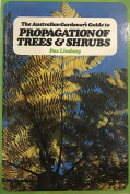 The Australian Gardener's Guide to Propagation of Trees and Shrubs [Paperback]