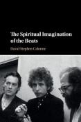 The Spiritual Imagination of the Beats
