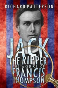 Jack the Ripper, the Works of Francis Thompson