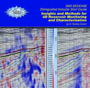 Insights and Methods for 4D Reservoir Characterization
