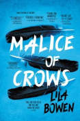 Malice of Crows (Shadow)