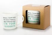 Novelty Tea Or Coffee Mug for Mum - Favourite